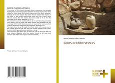 Bookcover of GOD'S CHOSEN VESSELS