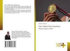 Buchcover von Your Talent Your Greatness