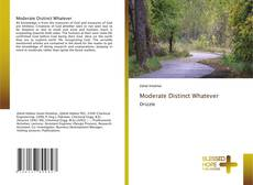 Bookcover of Moderate Distinct Whatever