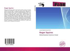 Bookcover of Roger Squires
