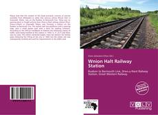Buchcover von Wnion Halt Railway Station