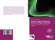 Capa do livro de Second Federal Electoral District of Baja California