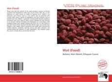 Wat (Food)的封面