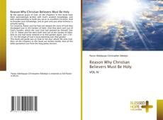 Buchcover von Reason Why Christian Believers Must Be Holy