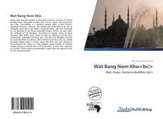 Bookcover of Wat Bang Nom Kho