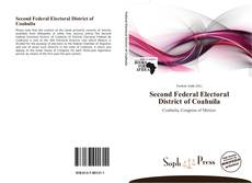 Couverture de Second Federal Electoral District of Coahuila