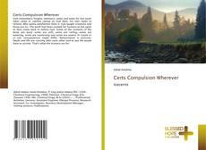 Buchcover von Certs Compulsion Wherever