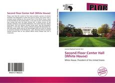 Second Floor Center Hall (White House)的封面