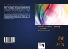 Bookcover of Second Harbour Crossing, Auckland