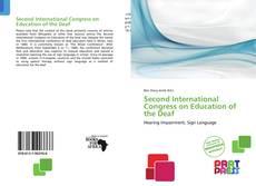Borítókép a  Second International Congress on Education of the Deaf - hoz