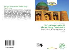 Bookcover of Second International Islamic Unity Conference