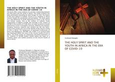 Capa do livro de THE HOLY SPIRIT AND THE YOUTH IN AFRICA IN THE ERA OF COVID-19