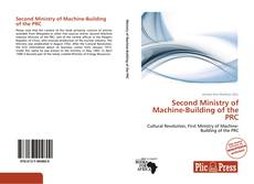 Couverture de Second Ministry of Machine-Building of the PRC