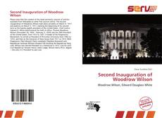 Bookcover of Second Inauguration of Woodrow Wilson