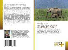 Capa do livro de LET GOD YOUR CREATOR FIGHT YOUR BATTLES