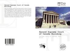 Couverture de Second Supreme Court of Canada Building