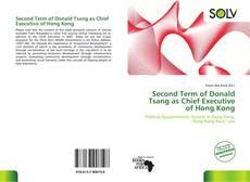 Copertina di Second Term of Donald Tsang as Chief Executive of Hong Kong