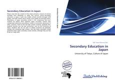 Bookcover of Secondary Education in Japan