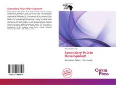 Bookcover of Secondary Palate Development