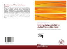 Обложка Secrétariat aux Affaires Autochtones (Quebec)