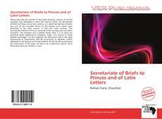 Secretariate of Briefs to Princes and of Latin Letters kitap kapağı