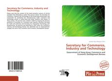 Buchcover von Secretary for Commerce, Industry and Technology