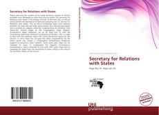 Borítókép a  Secretary for Relations with States - hoz