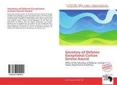 Bookcover of Secretary of Defense Exceptional Civilian Service Award