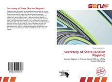 Copertina di Secretary of State (Ancien Régime)