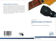 Bookcover of Rodney Rude Live Volume 1
