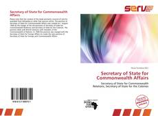 Bookcover of Secretary of State for Commonwealth Affairs
