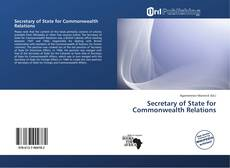 Bookcover of Secretary of State for Commonwealth Relations