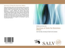 Bookcover of Secretary of State for Dominion Affairs