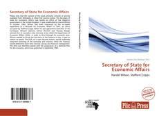 Обложка Secretary of State for Economic Affairs