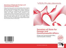 Bookcover of Secretary of State for Foreign and Commonwealth Affairs
