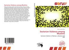 Couverture de Sectarian Violence among Muslims