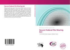 Portada del libro de Secure Federal File Sharing Act