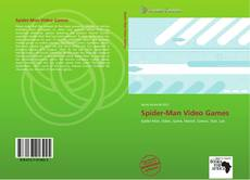 Bookcover of Spider-Man Video Games
