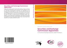 Bookcover of Securities and Exchange Commission Appointees