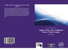 Bookcover of Spider-Man: The Animated Series (Video Game)
