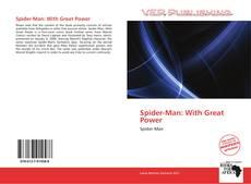 Spider-Man: With Great Power kitap kapağı