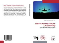 Couverture de Oslo Airport Location Controversy
