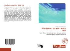 Обложка Wo Gehest du Hin? BWV 166