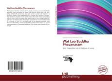 Portada del libro de Wat Lao Buddha Phavanaram