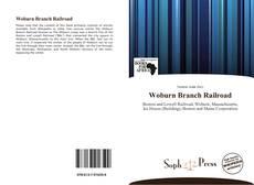 Portada del libro de Woburn Branch Railroad