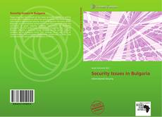 Bookcover of Security Issues in Bulgaria