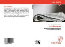 Bookcover of Jay Bahadur