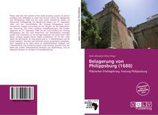 Bookcover of Belagerung von Philippsburg (1688)