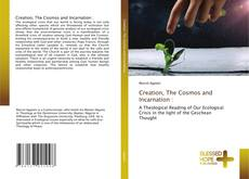 Обложка Creation, The Cosmos and Incarnation :