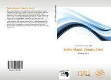 Bookcover of Spike Island, County Cork